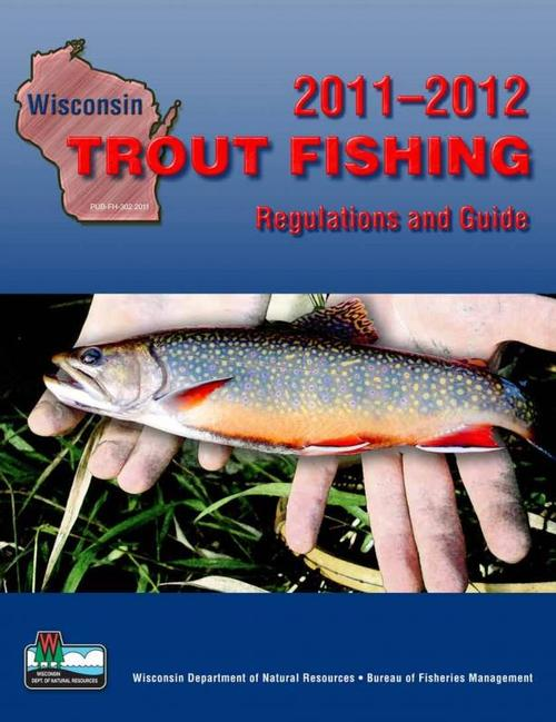 Wisconsin trout fishing regulations review seeking trout for Wisconsin dnr fishing license online